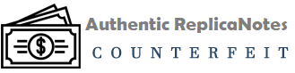 Authentic Replica Banknotes